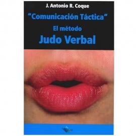 """""""Comunicación táctica"""" El método judo verbal"""