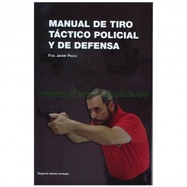 Manual de tiro táctico policial y de defensa