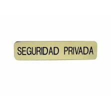 Emblema metálico Seguridad Privada