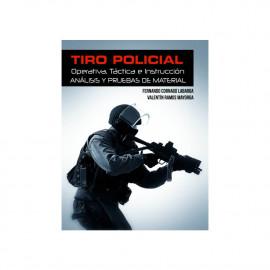 Libro Tiro Policial: Operativa, Táctica e Instrucción